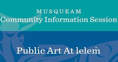 Comminity Info Session – Public Art at leləḿ