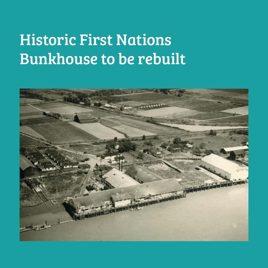 Richmond City Council recently voted to rebuild the historic First Nations Bunkh