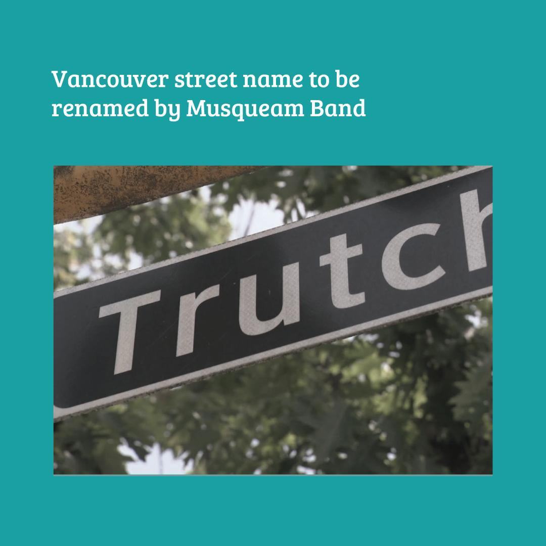 A street in Vancouver will be renamed by the Musqueam Band after the city counci